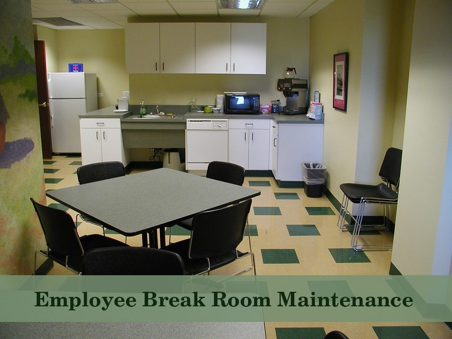 employee break room cleanliness maintenance facility. Black Bedroom Furniture Sets. Home Design Ideas